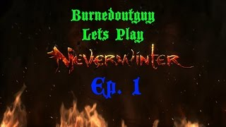 NeverWinter Ep.1 Lets Get Started