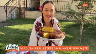 La Măruță: Vlăduța Lupău, rețete din bunici pentru Paște