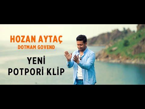 Hozan Aytaç dotmam gowendi 2019 YENİ.!!