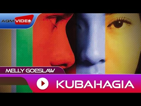 Melly Goeslaw - Kubahagia | Official Audio
