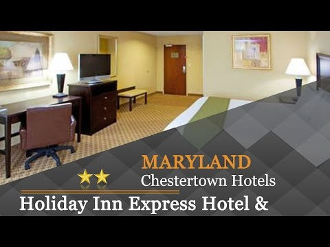Holiday Inn Express Hotel & Suites Chestertown - Chestertown Hotels, Maryland