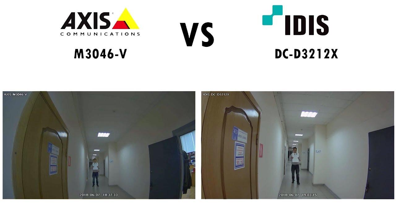 Видео сравнение AXIS M3046 V и IDIS DC D3212X
