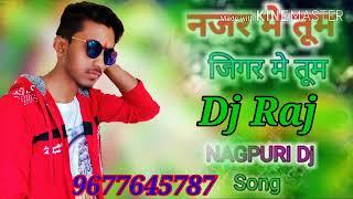 🌹😃😀❤️❤️😜New nagpuri Nazar mein tu jigar 💯💯💯💋👌🌹mein tu DJ Raj ghaghra 💋💯💯💯💕🌹🌹🌹😃😀