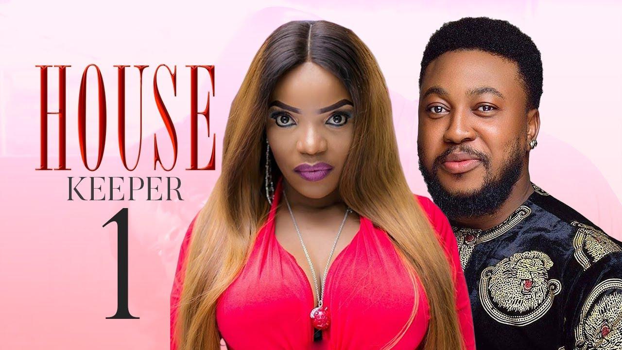 Download HOUSE KEEEPER (LASTEST NIGERIAN MOVIE)