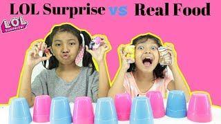 LOL SURPRISE VS REAL FOOD CHALLENGE