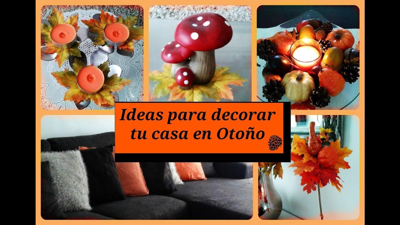Ideas Para Decorar Tu Casa En Otoño
