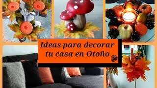 ideas para decorar tu casa en otoo