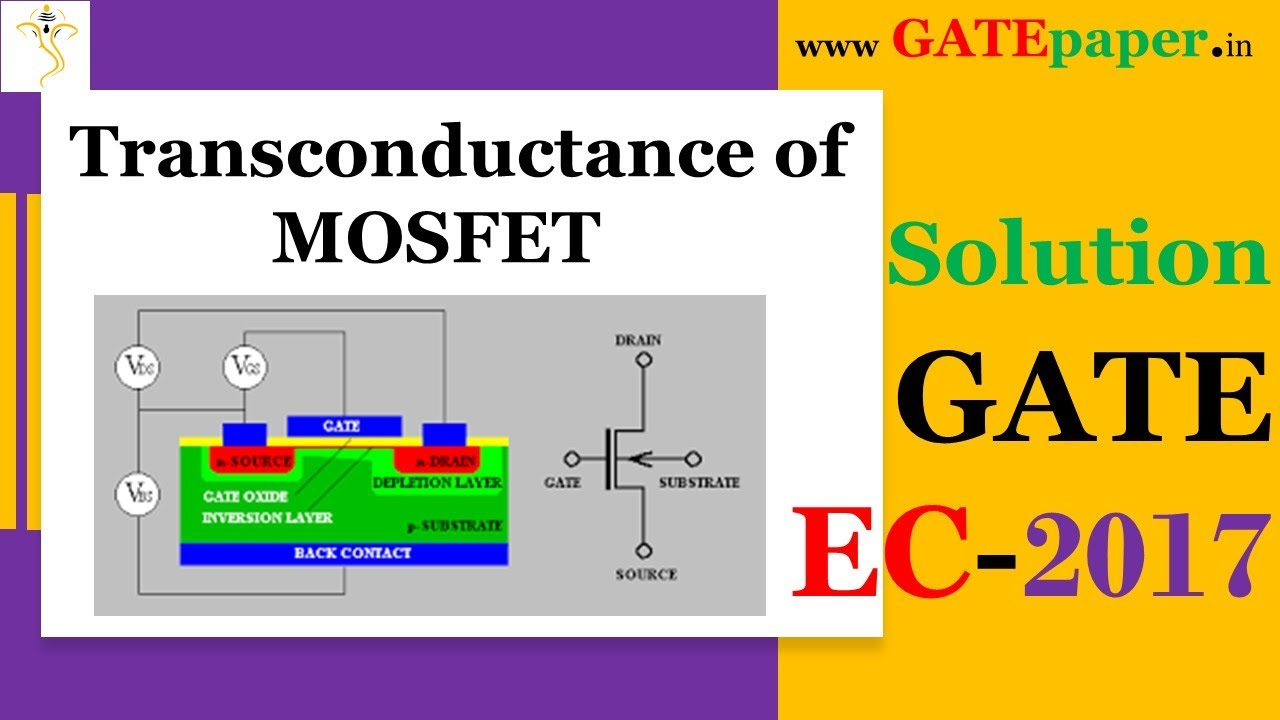 GATE 2017 Find the transconductance gm of n-channel MOSFET