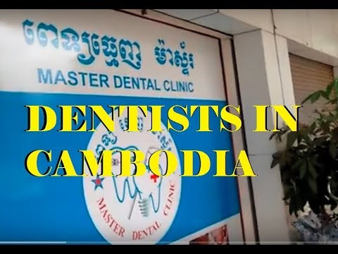 MASTER DENTIST SIEM REAP CAMBODIA ASIAN HEALTH CARE LIVING IN CAMBODIA 2017