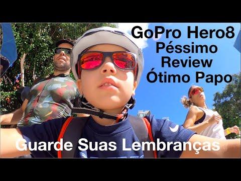 GoPro Hero 8, Péssimo Review, Ótimo Papo