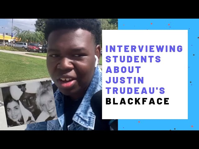 Justin Trudeau's Blackface: Interviewing Students!