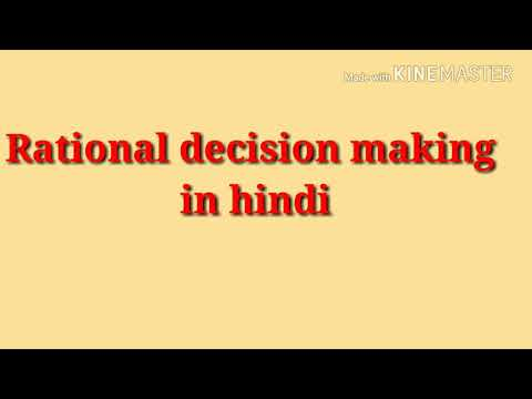 Rational Decision Making It's Importance And Limitations In Hindi By Learn On Tips