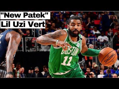 """Kyrie Irving Mix - """"New Patek"""" Lil Uzi Vert"""