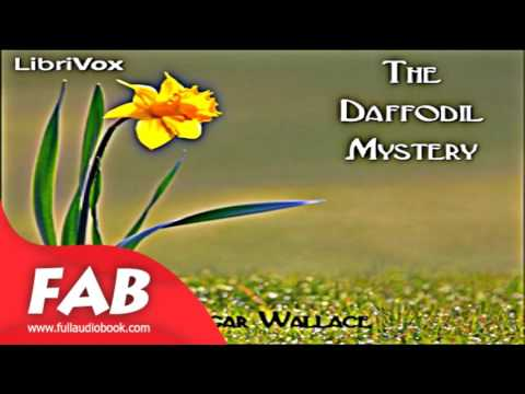 The Daffodil Mystery Full Audiobook by Edgar WALLACE by Detective Fiction