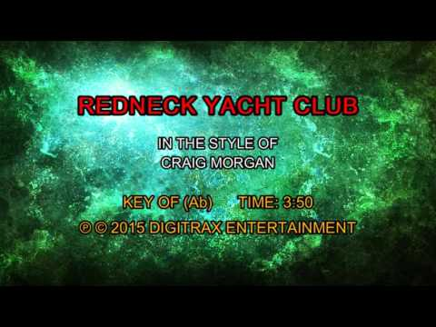 Craig Morgan - Redneck Yacht Club (Backing Track)