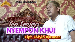 Lagu lampung terbaru 2020 - NYEMPON KHUI - Tam Sanjaya - Cipt. Sofyin Djasman