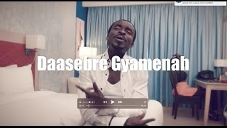 Daasebre Gyamenah  |  Wo so Mame
