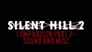 Silent Hill 2 Comparison Part 2 [PS2 vs PC Enhanced Mod]