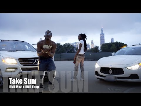 BME Mazi x BME Thug - Take Sum (Music Video)