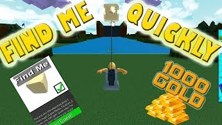 Build A Boat For Treasure - FIND ME - QUICK WAY - 1000 GOLD