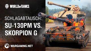 Schlagabtausch: SU-130PM vs. Skorpion G [World of Tanks Deutsch]