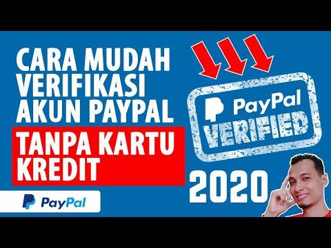Cara MUDAH VERIFIKASI Akun PAYPAL Tanpa Kartu Kredit Terbaru 2020