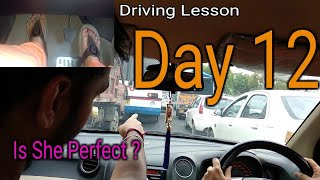 Mom Driving Lesson- Day 12 | Now she is perfect