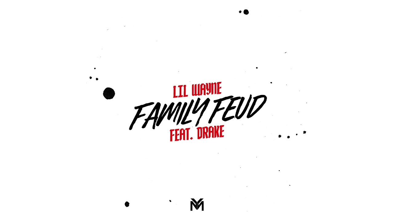 Lil Wayne - Family Feud feat  Drake (Official Audio) | Dedication 6 D6  Reloaded