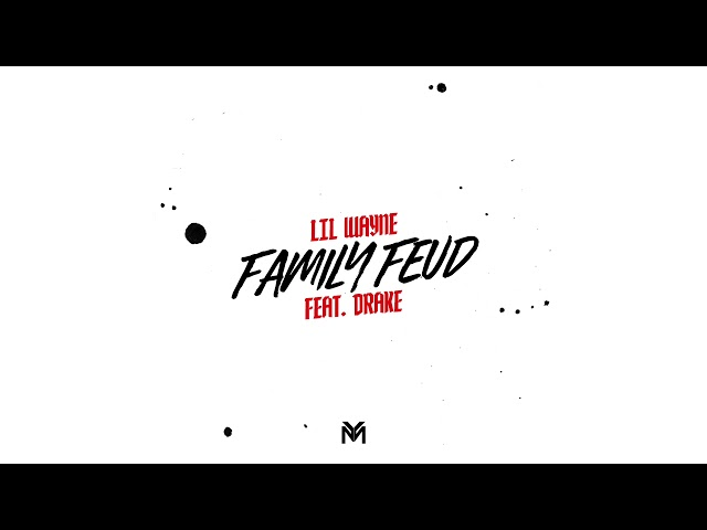 Lil Wayne - Family Feud feat. Drake (Official Audio) | Dedication 6