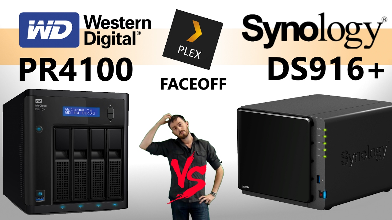 The Synology DS916+ vs WD My Cloud Pro PR4100 - The Synology V WD Plex NAS  Comparison