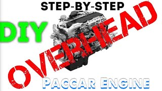 Paccar MX Overhead DIY Step By Step Guide
