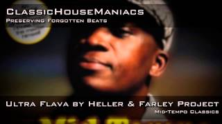 Heller & Farley Project - ‎Ultra Flava *Mid-Tempo*