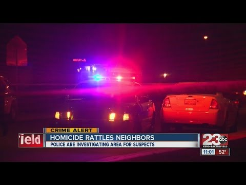 Homicide in Southwest Bakersfield rattles neighbors