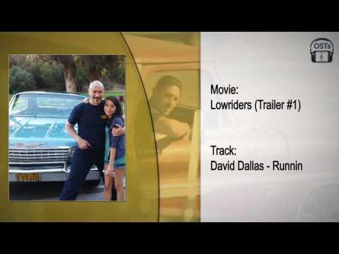 Lowriders | Soundtrack | David Dallas - Runnin