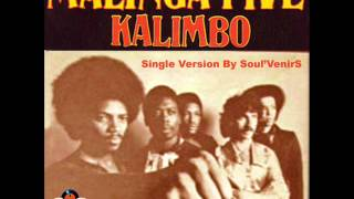 Malinga Five   Kalimbo   Single Version By Soul