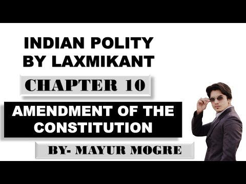 (Hindi)Indian Polity by Laxmikant Chapter 10- Amendment of the Constitution