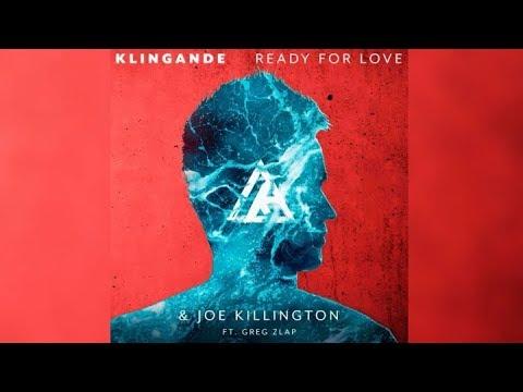 Klingande Ft. Joe Killington & Greg Zlap - Ready For Love (Lyrics)