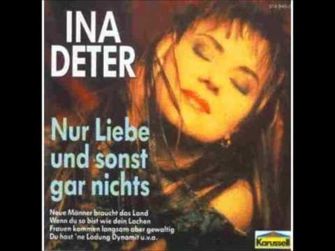 Ina Deter  Nur Liebe und sonst nichtswmv