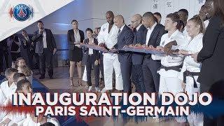 LE PARIS SAINT-GERMAIN INAUGURE SON DOJO !