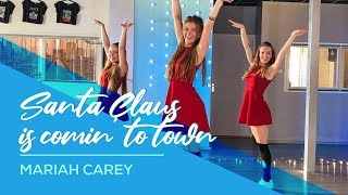 Mariah Carey - Santa Claus is comin' to Town - Easy Fitness Christmas Dance Video - Choreography