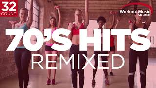 Workout Music Source // 70s Hits Remixed // 32 Count (132 BPM)