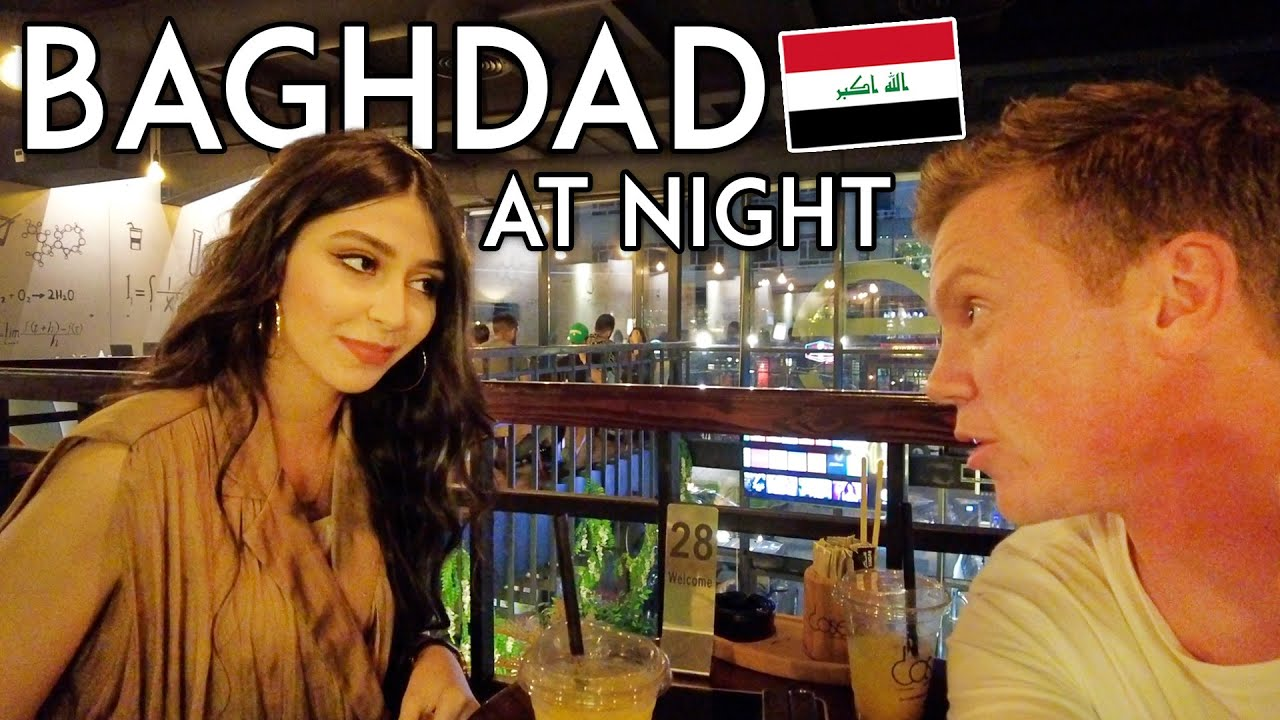 Exploring BAGHDAD at NIGHT With an Iraqi Girl (Safe?) Iraq Travel Vlog شاب أمريكي يلتقي بفتاة عراقية