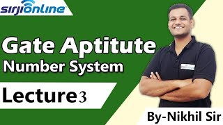 GATE Aptitude Number System Lectures-3 By Nikhil Sir
