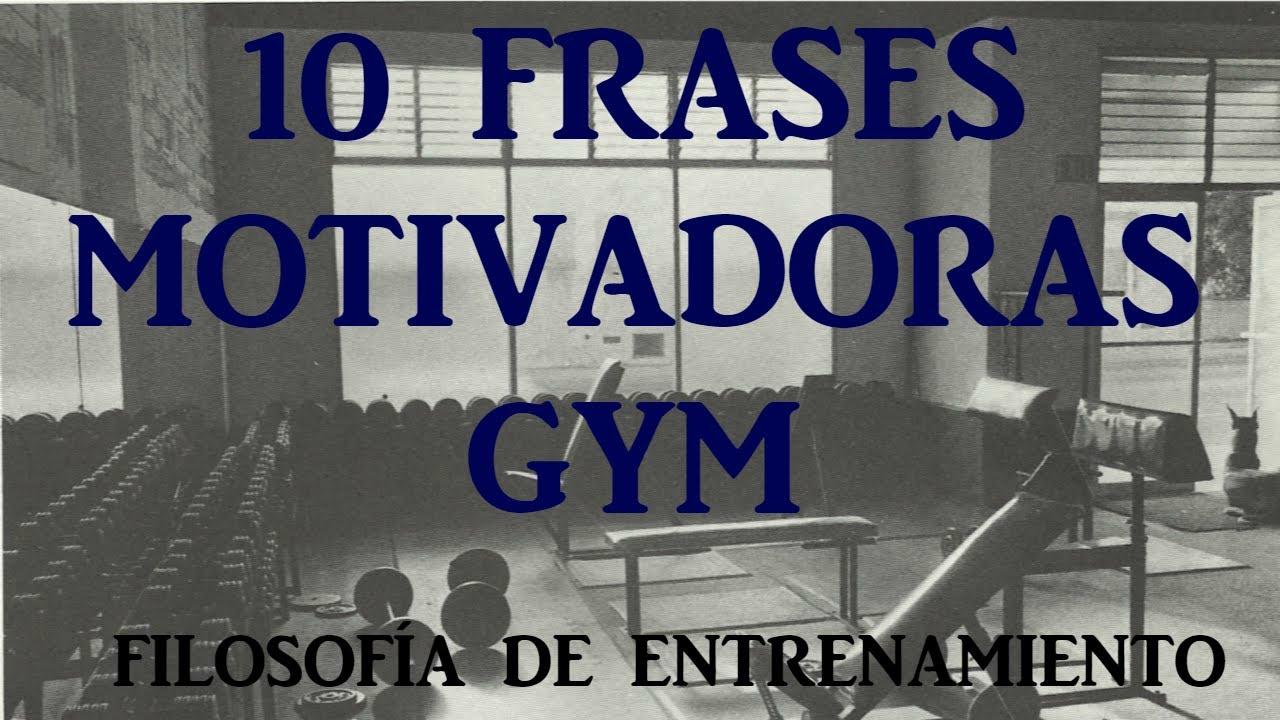 10 Frases Motivadoras Gym