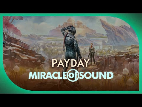 OUTER WORLDS SONG - Payday by Miracle Of Sound