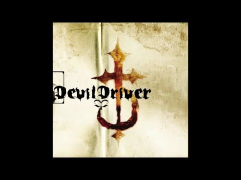 DevilDriver - Self Titled [Full Album]