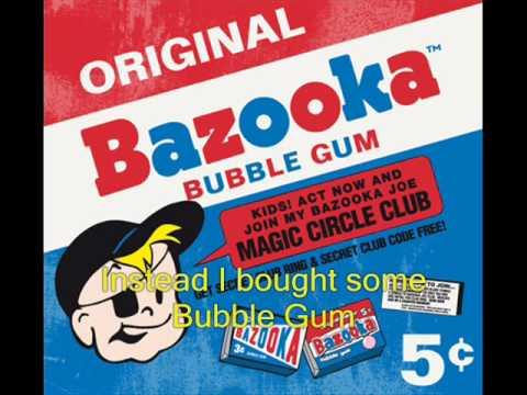 Bazooka Bubblegum Song  Bazooka Joe