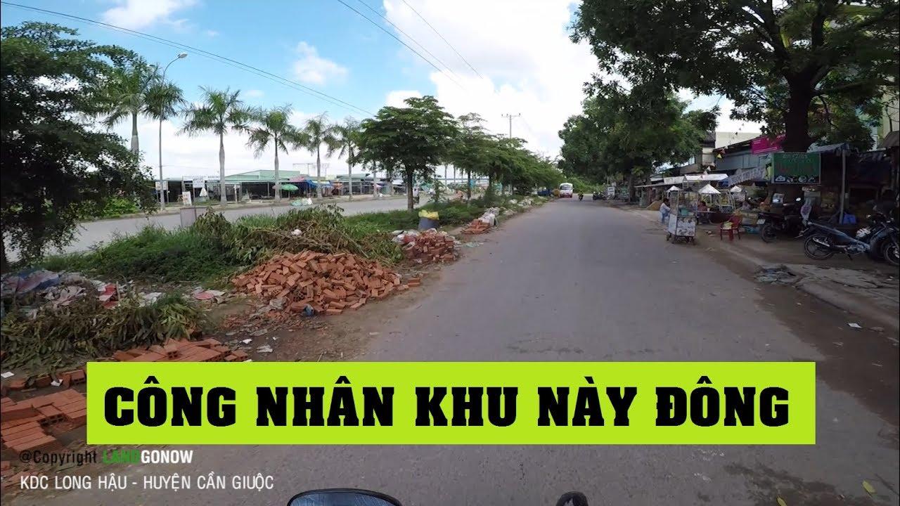 Nhà đất KDC Long Hậu, trong KCN Long Hậu, Huyện Cần Giuộc, Tỉnh Long An – Land Go Now ✔