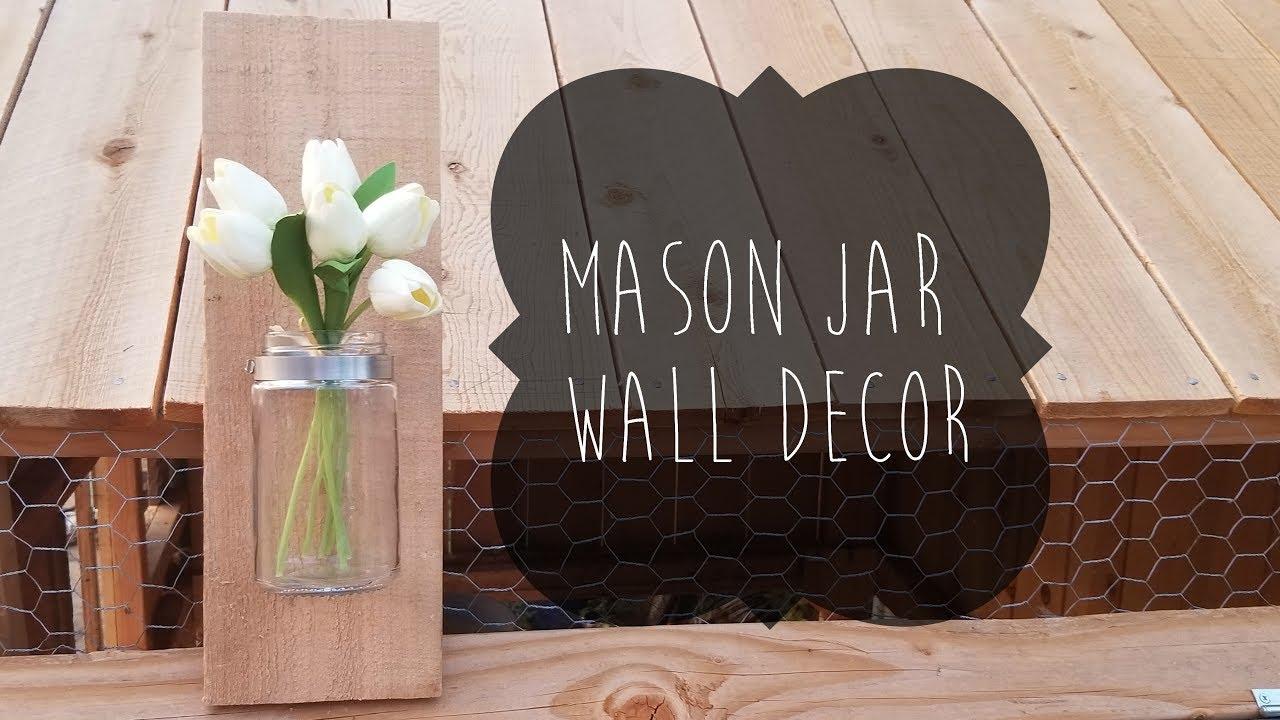 Mason Jar Wall Decor Youtube
