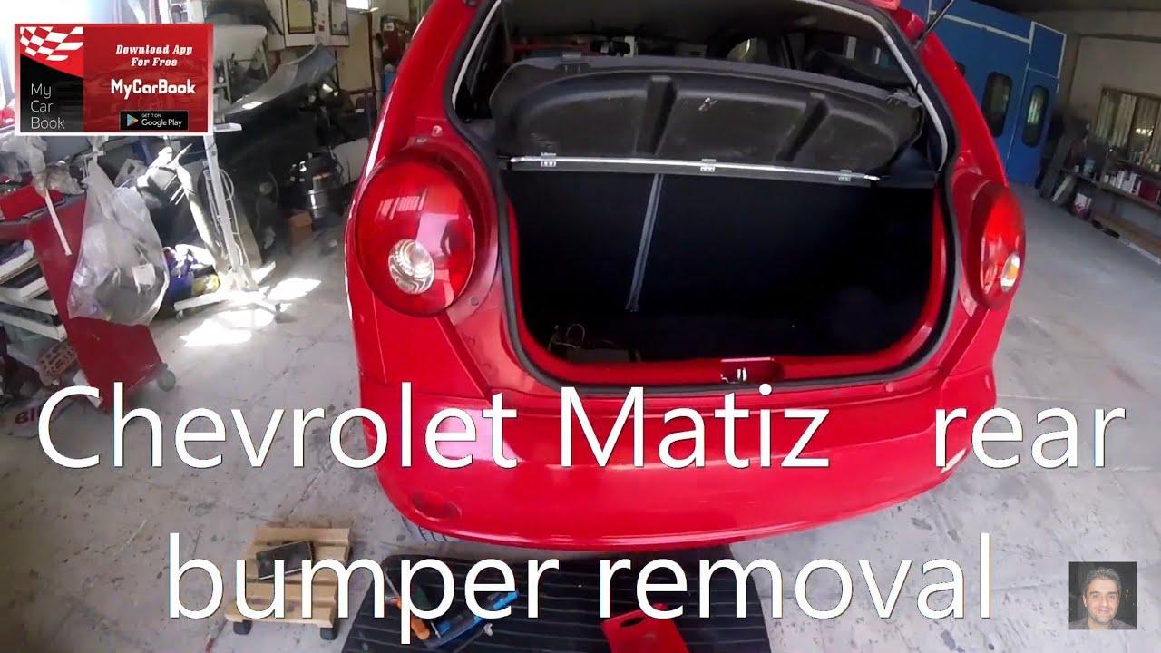 Chevrolet Matiz Spark 2005 2009 Rear Bumper Removal Youtube